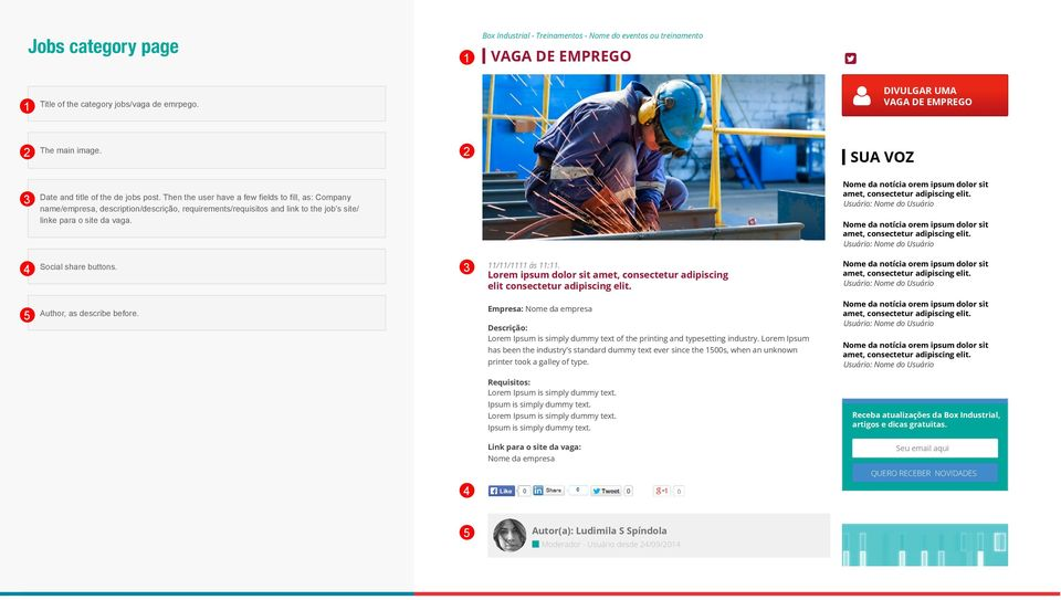 Then the user have a few fields to fill, as: Company name/empresa, description/descrição, requirements/requisitos and link to the job s site/ linke para o site da vaga. Social share buttons. // ás :.