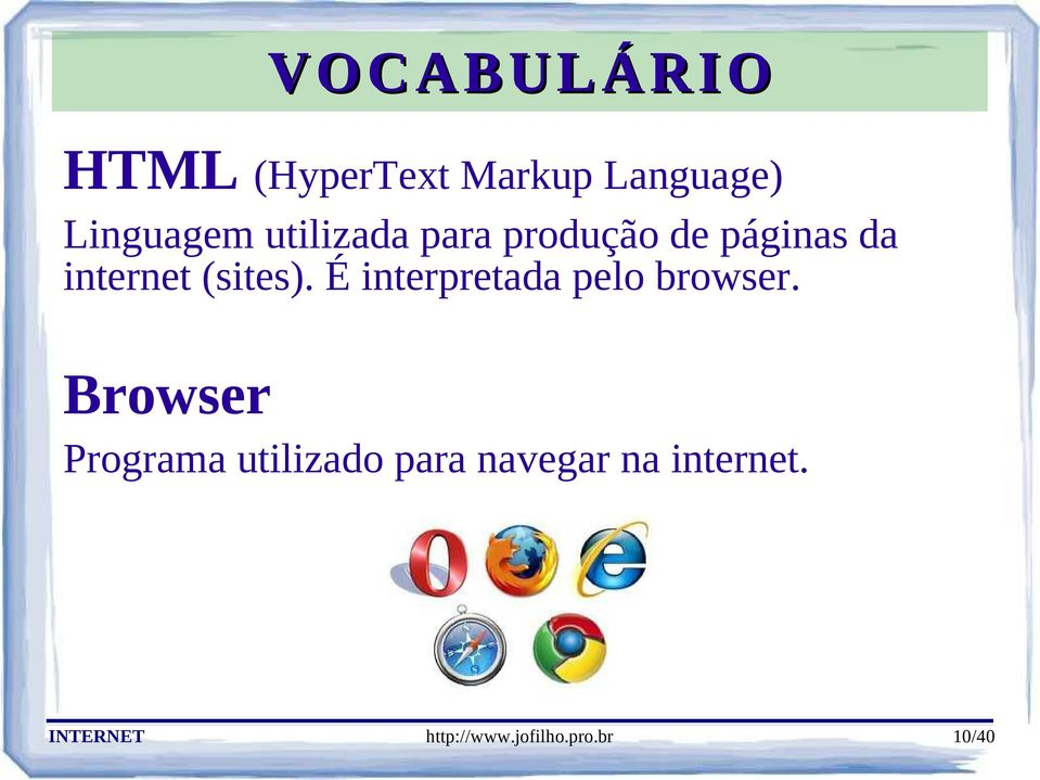 É interpretada pelo browser.