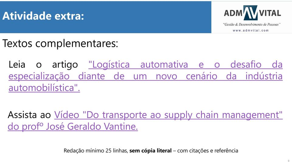 "Assista ao Vídeo ""Do transporte ao supply chain management"" do profº José Geraldo"