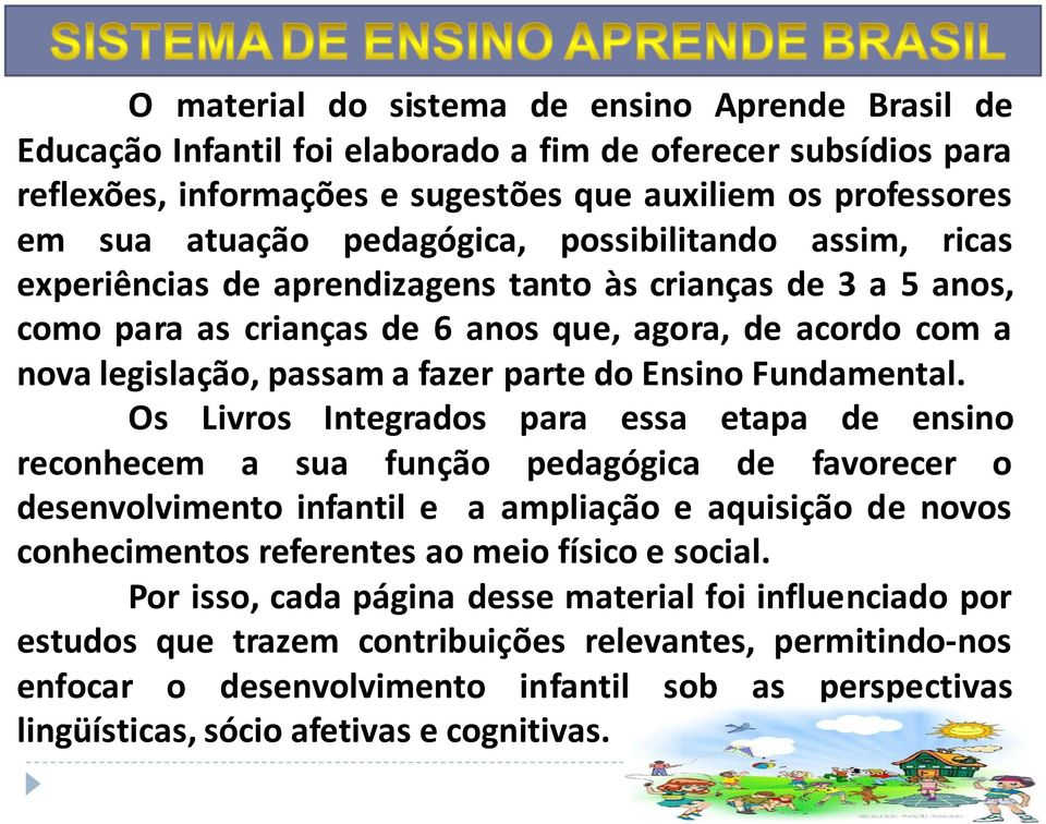 parte do Ensino Fundamental.