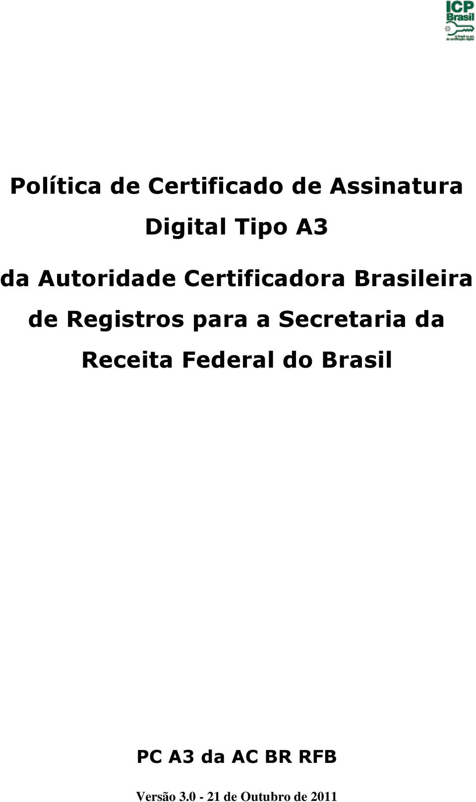 Registros para a Secretaria da Receita Federal do