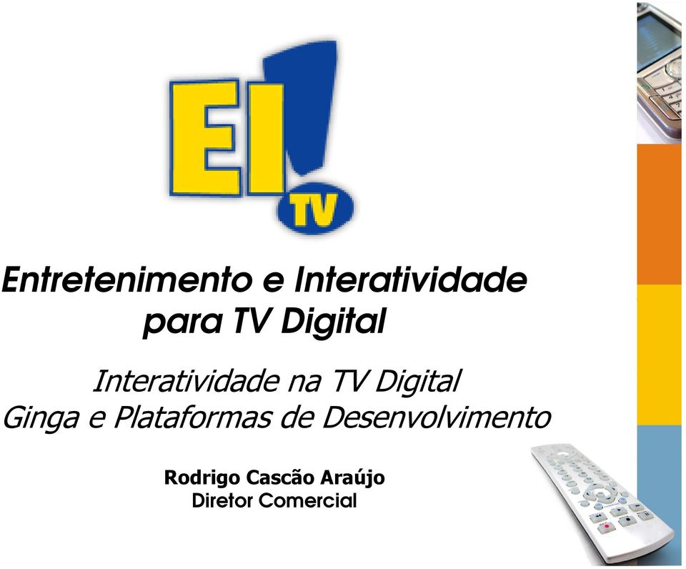 Digital Ginga e Plataformas de