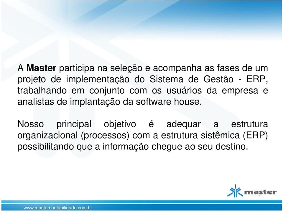 implantação da software house.
