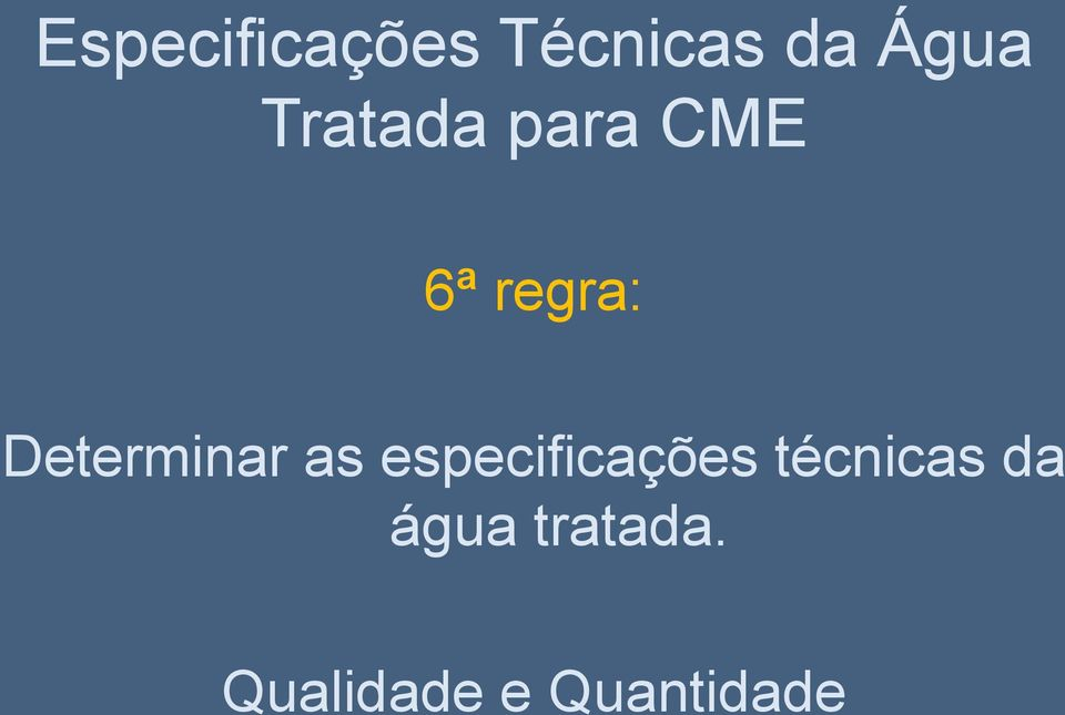 Determinar as especificações