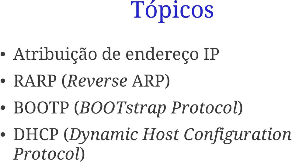 (BOOTstrap Protocol) DHCP
