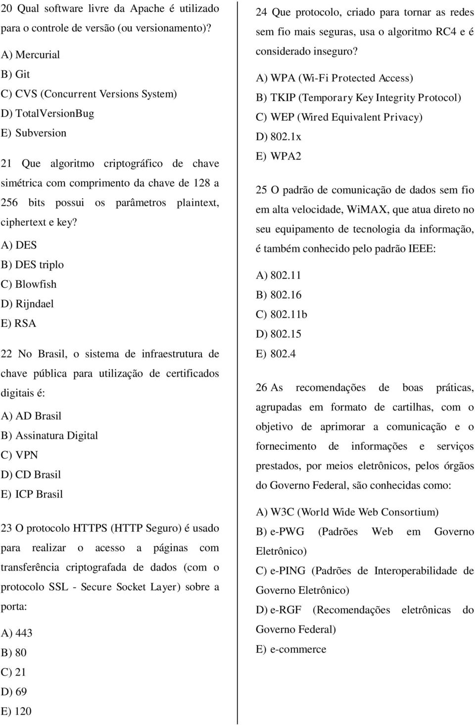 parâmetros plaintext, ciphertext e key?