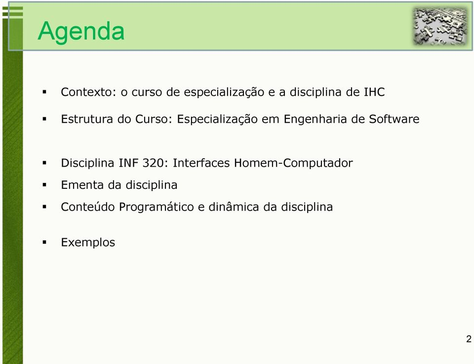 Software Disciplina INF 320: Interfaces Homem-Computador