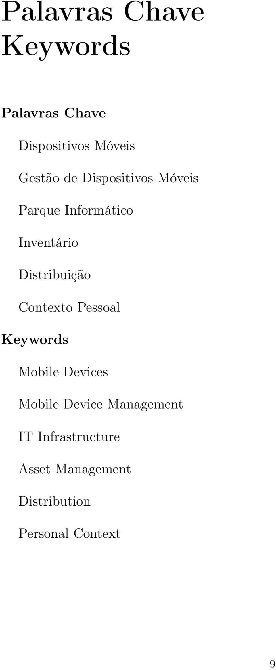 Contexto Pessoal Keywords Mobile Devices Mobile Device Management