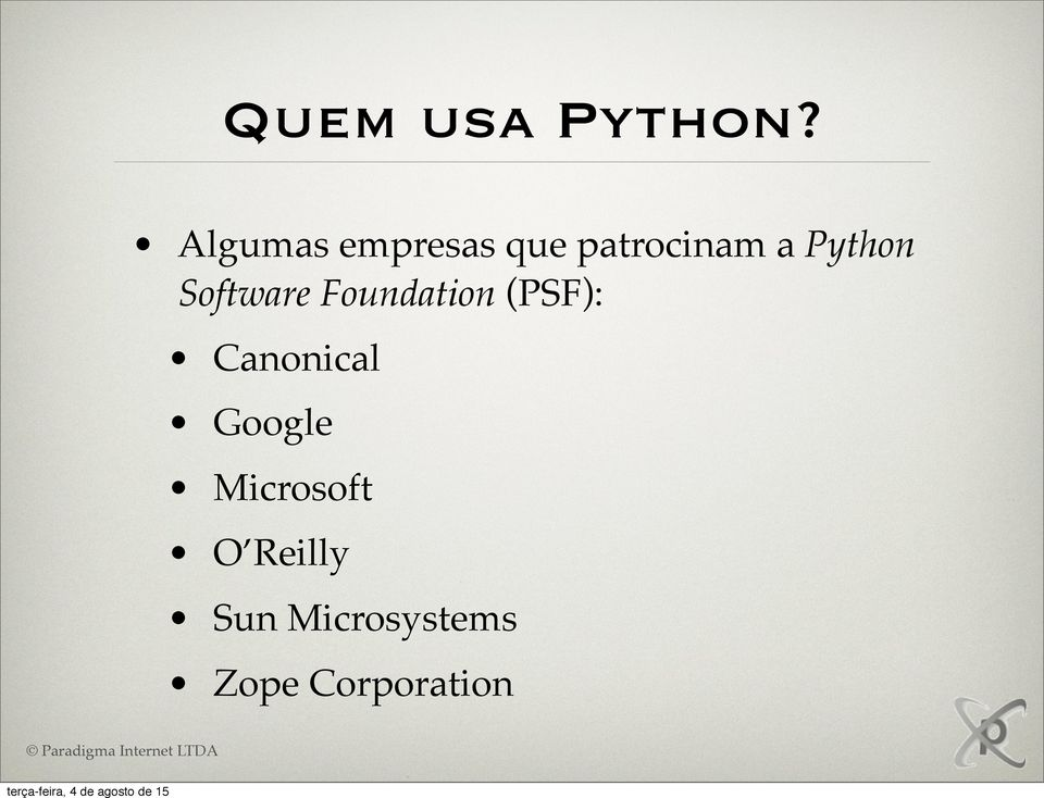 Python Software Foundation (PSF):