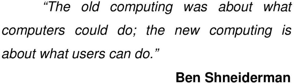 do; the new computing is