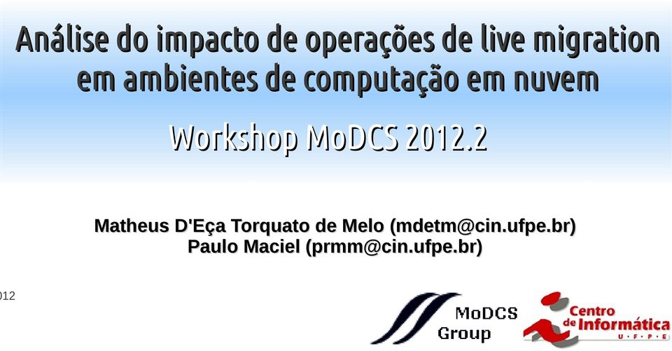 Workshop MoDCS 2012.