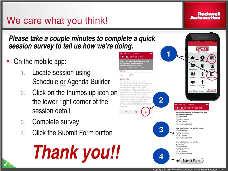 doing. On the mobile app: 1. Locate session using Schedule or Agenda Builder 2.