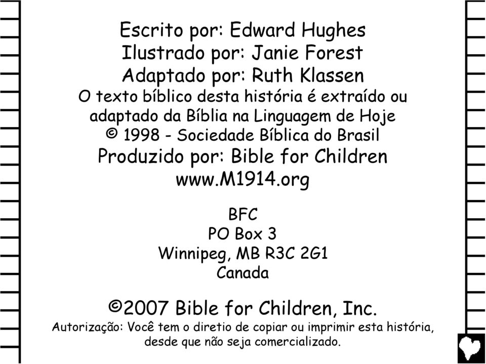 Produzido por: Bible for Children www.m1914.