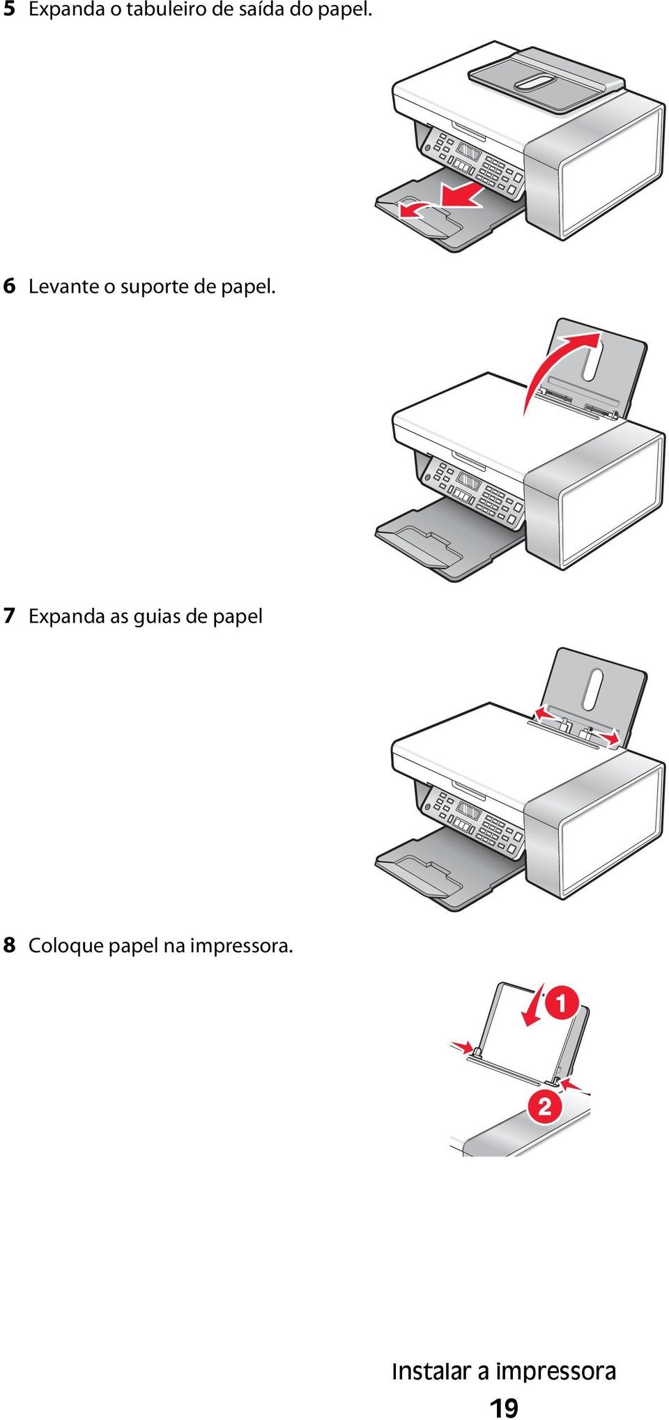 7 Expanda as guias de papel 8 Coloque