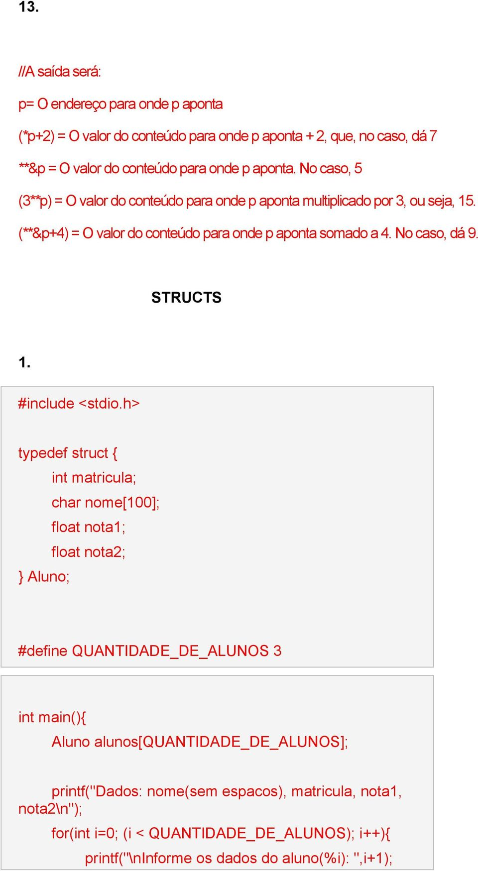 STRUCTS 1. #include <stdio.
