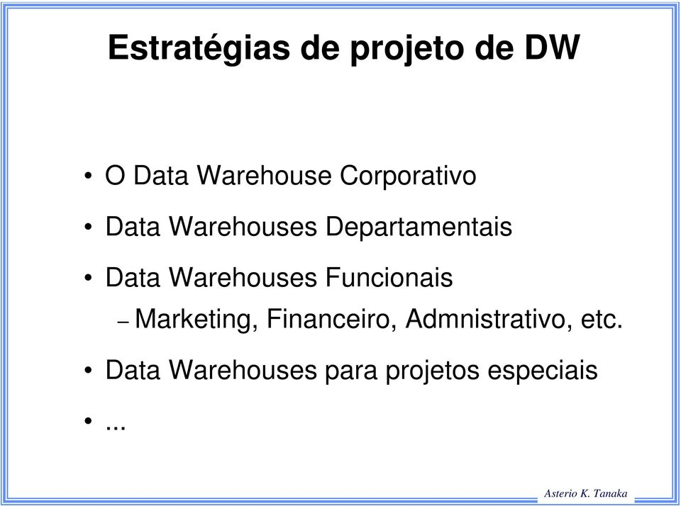 Warehouses Funcionais Marketing, Financeiro,