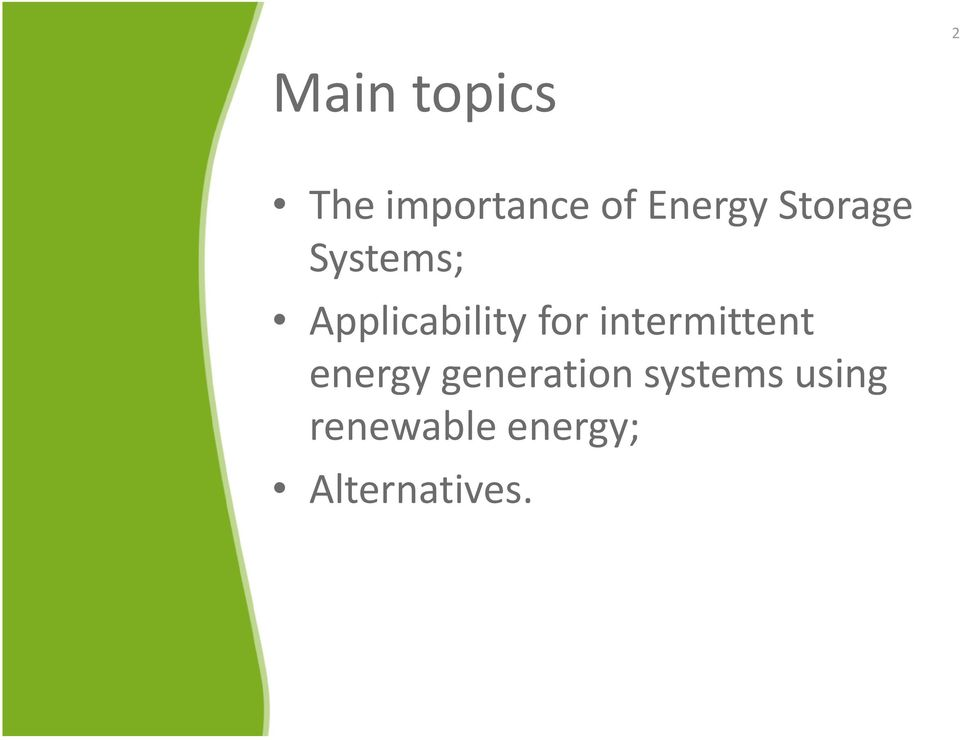 for intermittent energy generation