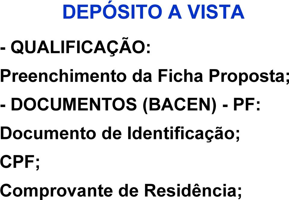 DOCUMENTOS (BACEN) - PF: Documento de