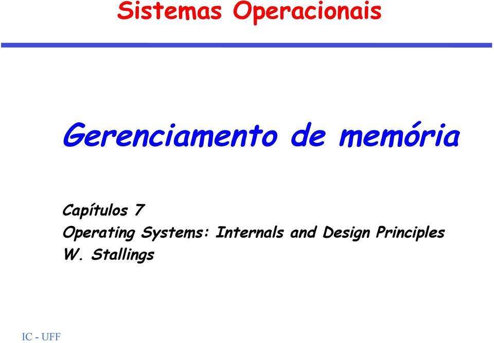 Capítulos 7 Operating Systems: