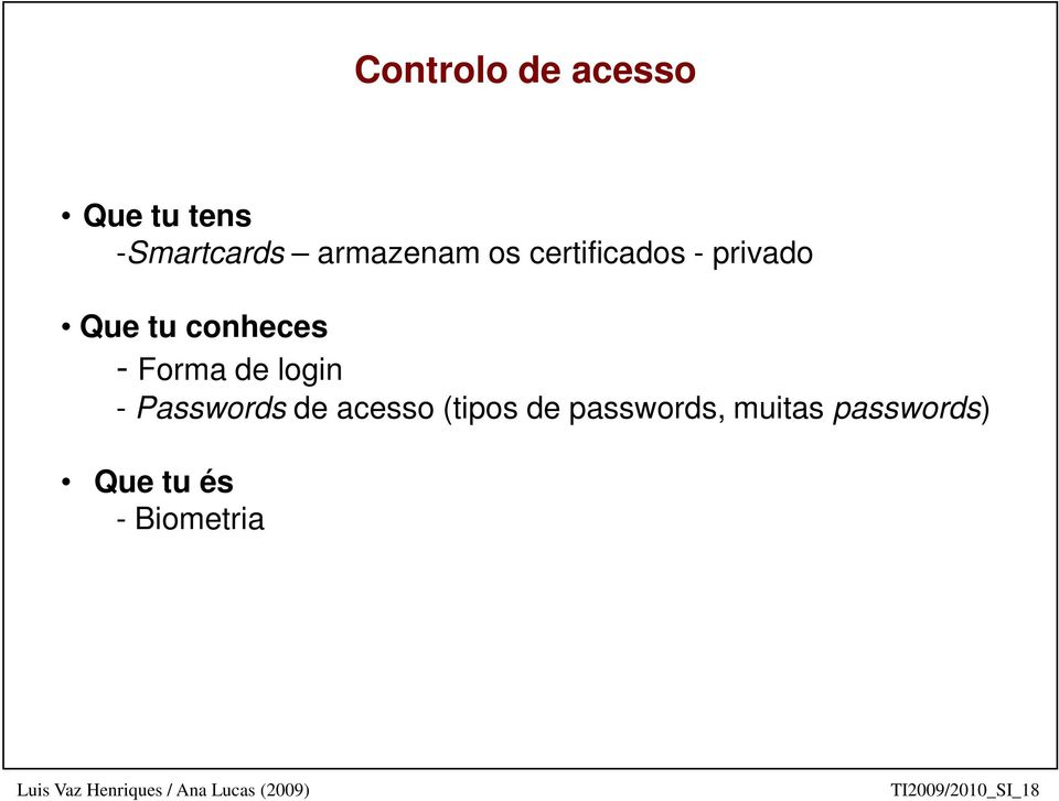 login - Passwords de acesso (tipos de passwords,