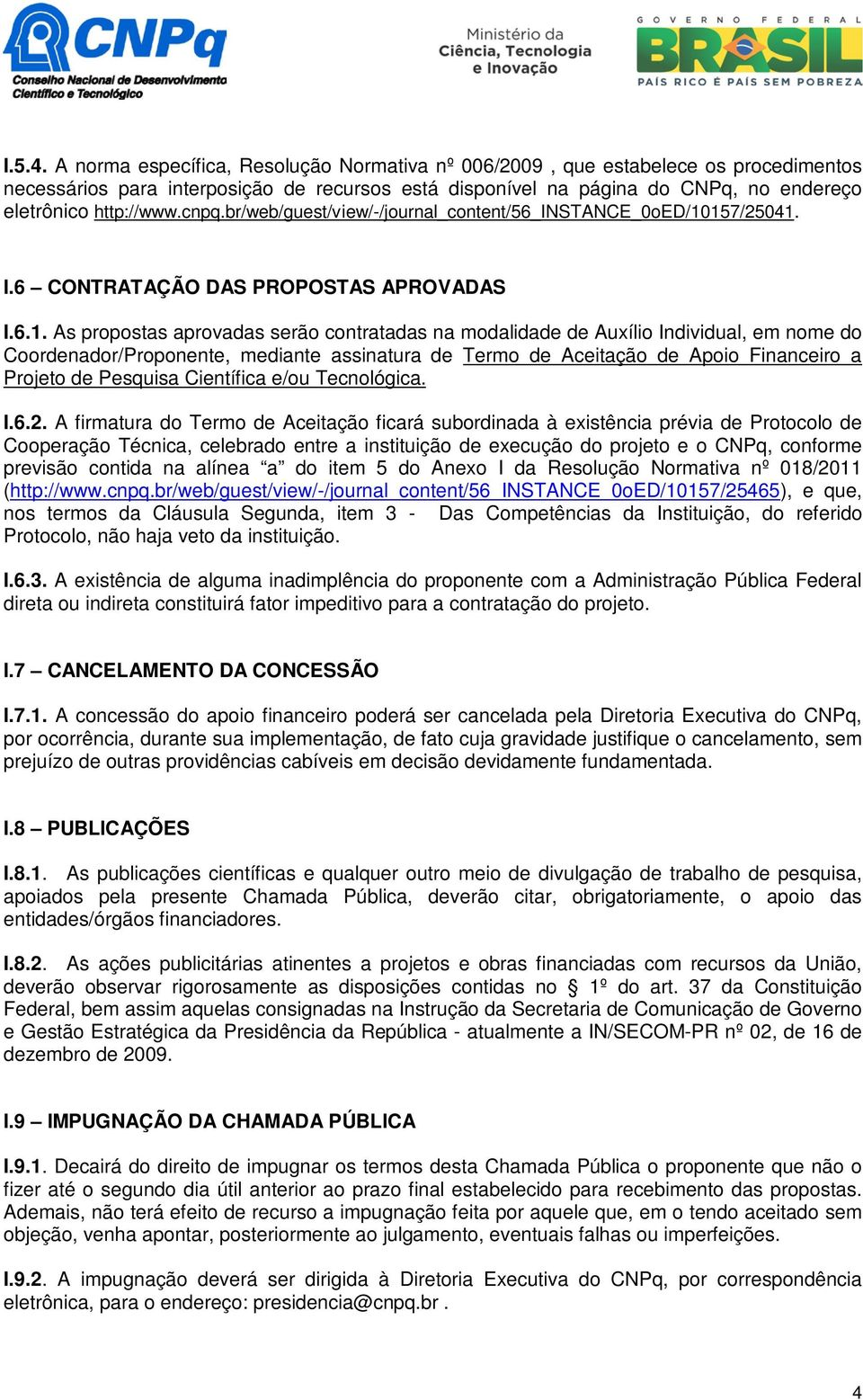 cnpq.br/web/guest/view/-/journal_content/56_instance_0oed/10