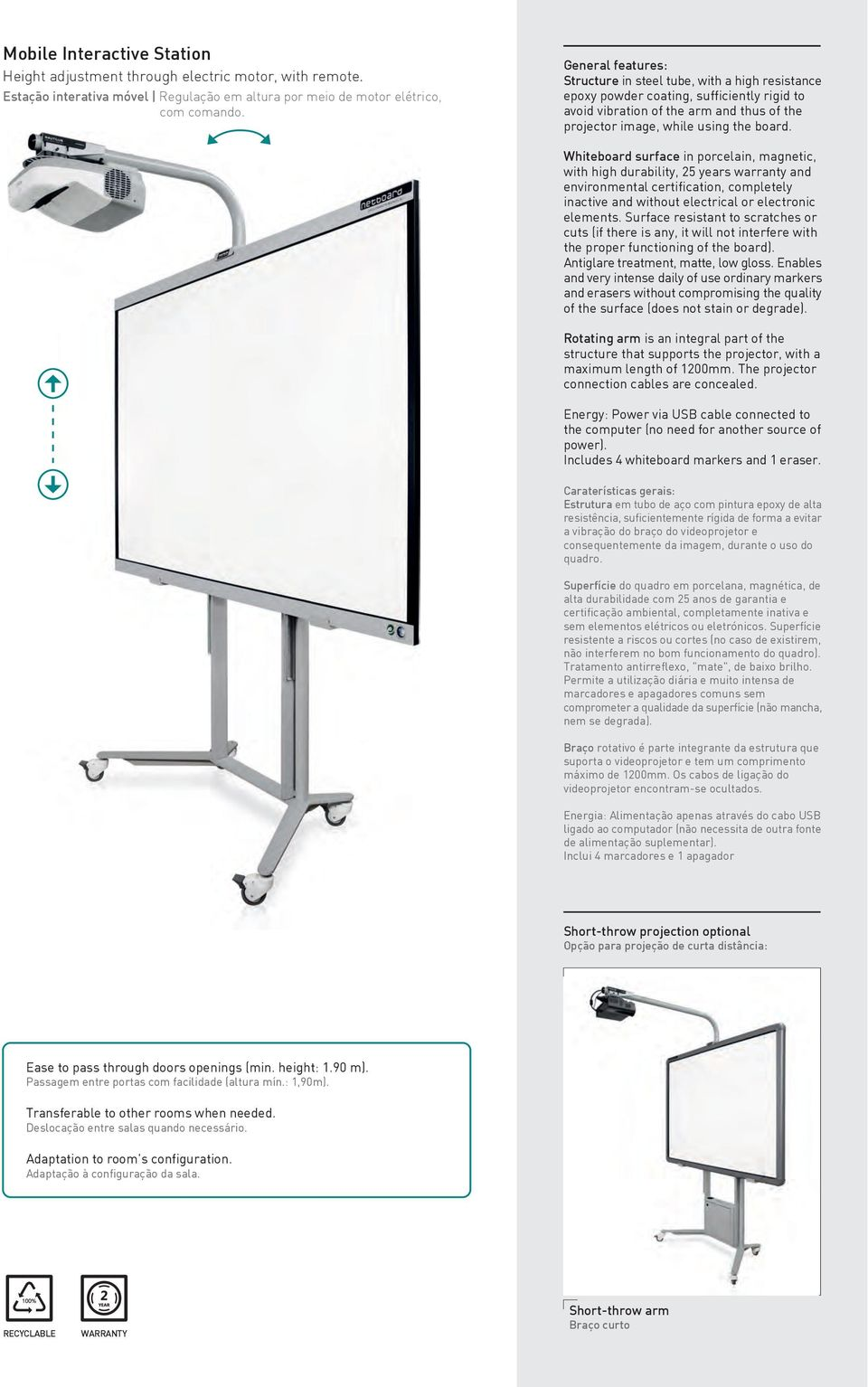 Whiteboard surface in porcelain, magnetic, with high durability, 25 years warranty and environmental certification, completely inactive and without electrical or electronic elements.
