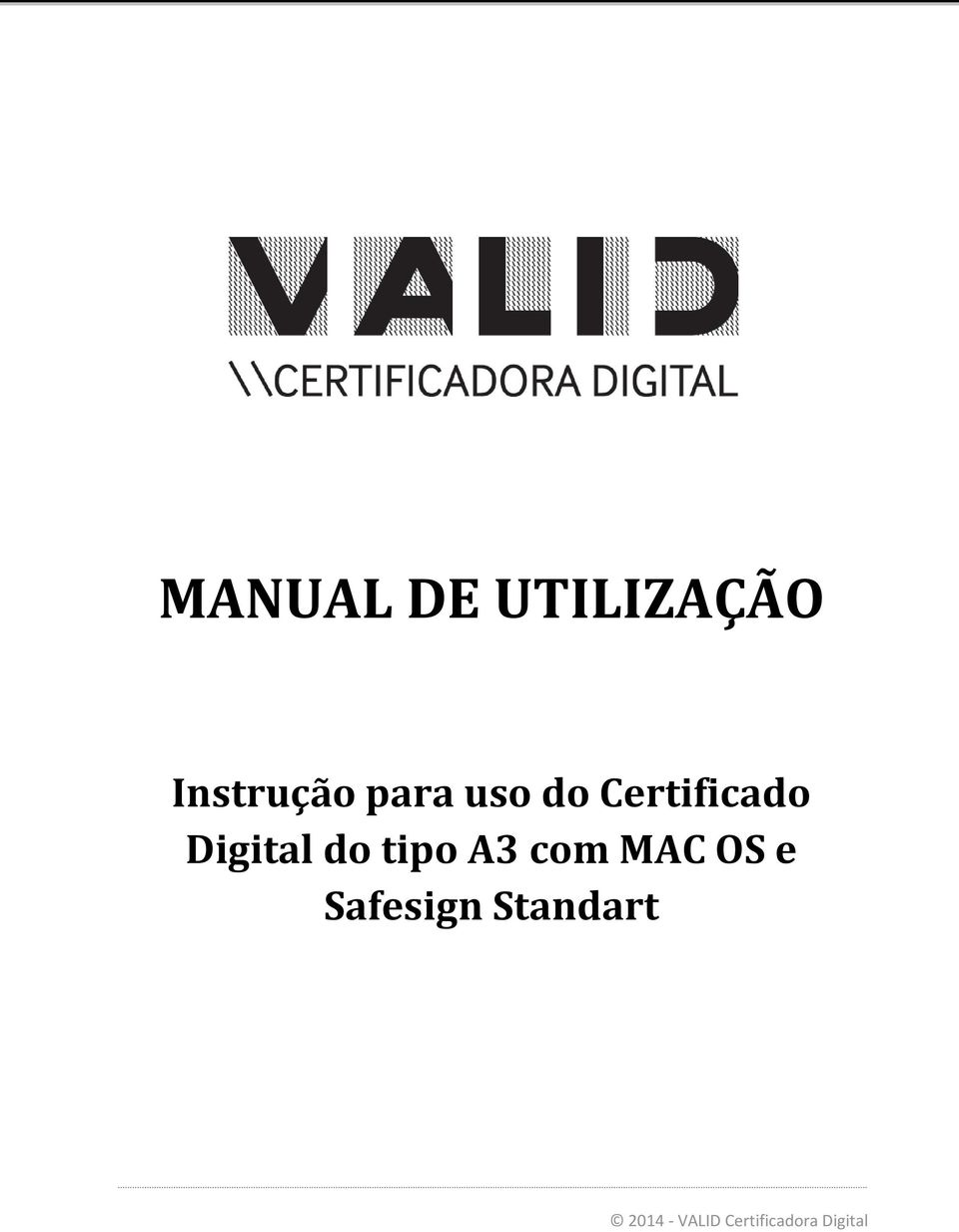 tipo A3 com MAC OS e Safesign