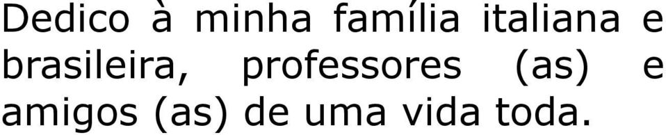 professores (as) e