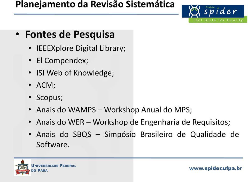 Anais do WAMPS Workshop Anual do MPS; Anais do WER Workshop de