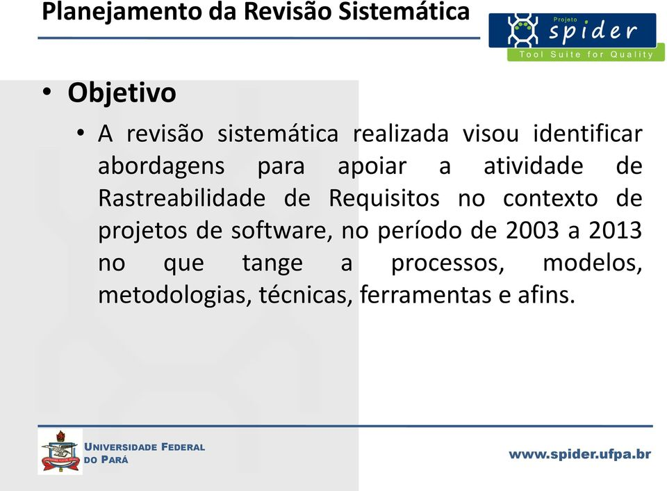 Requisitos no contexto de projetos de software, no período de 2003 a 2013 no