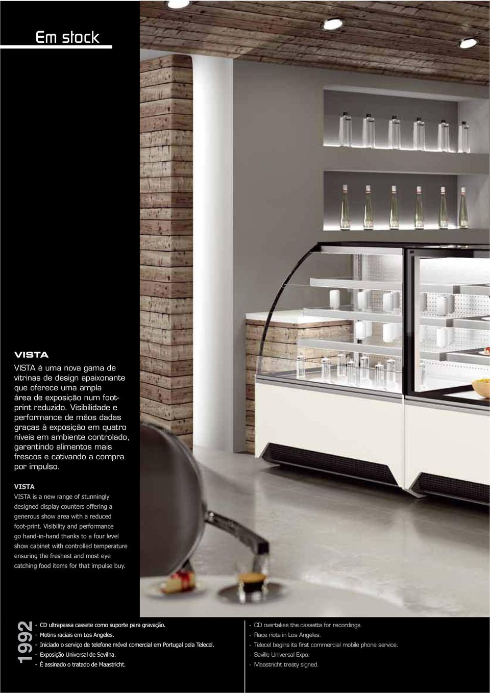 VISTA is a new range of stunningly designed display counters offering a generous show area with a reduced foot-print.