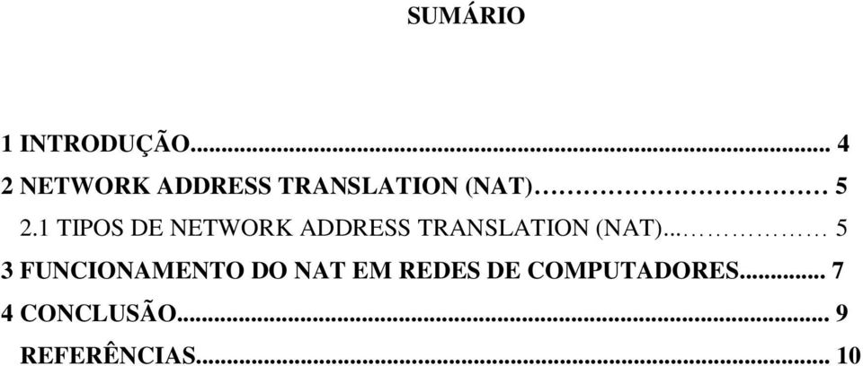 1 TIPOS DE NETWORK ADDRESS TRANSLATION (NAT).