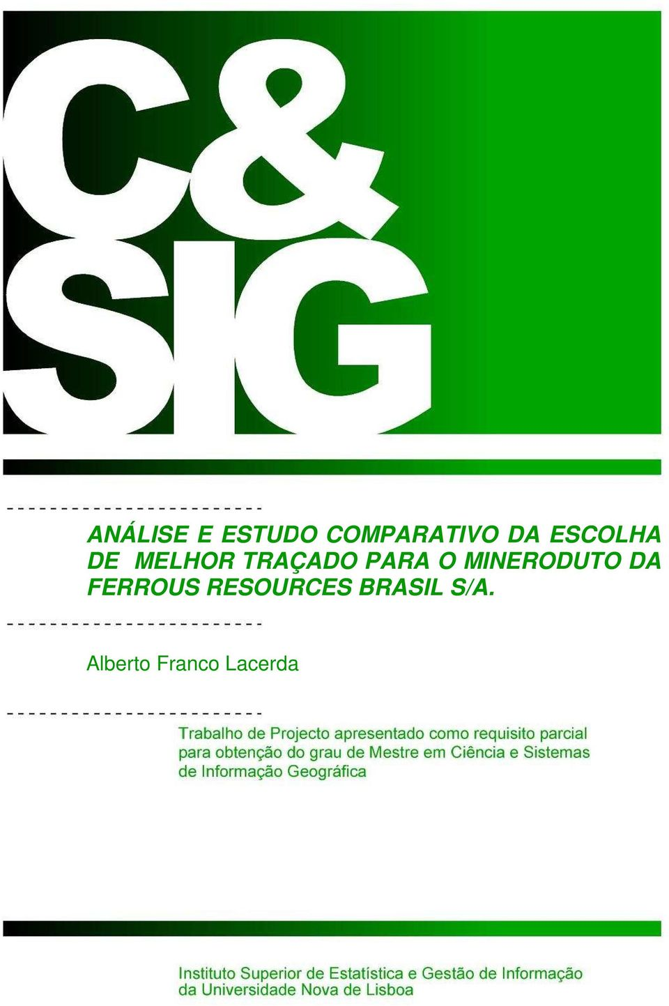 MINERODUTO DA FERROUS RESOURCES