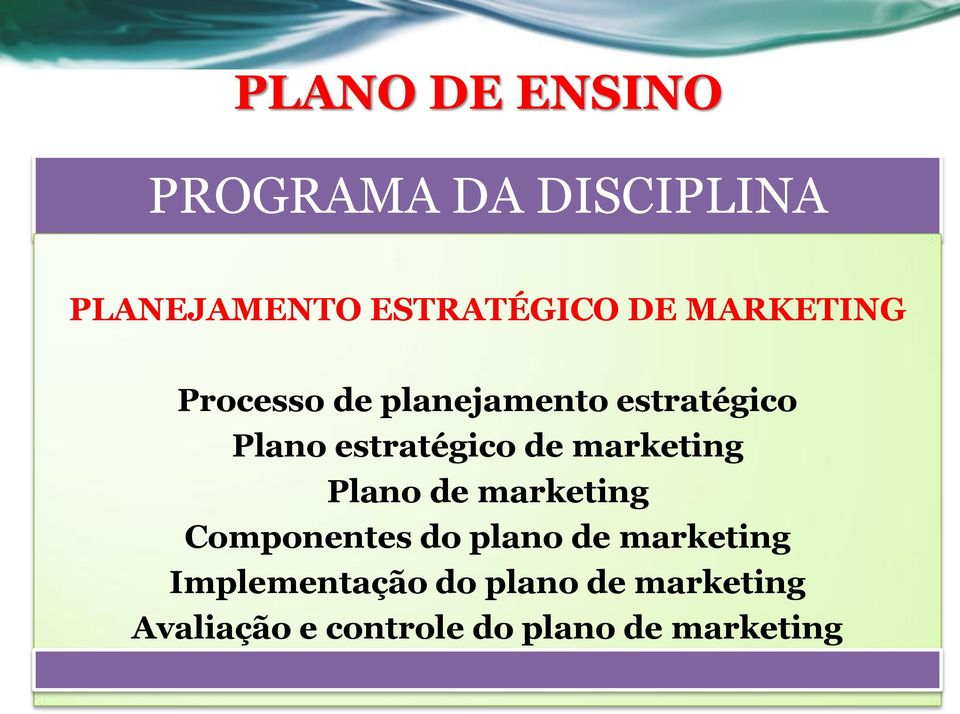 marketing Plano de marketing Componentes do plano de marketing