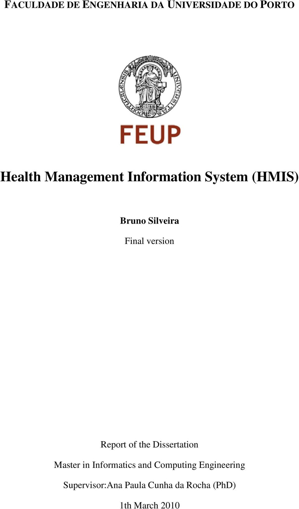 version Report of the Dissertation Master in Informatics and
