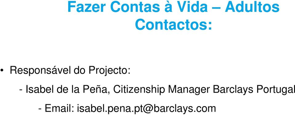 Peña, Citizenship Manager Barclays