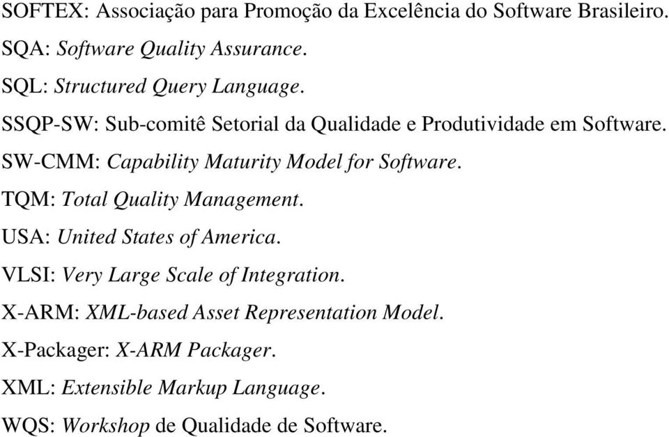 SW-CMM: Capability Maturity Model for Software. TQM: Total Quality Management. USA: United States of America.