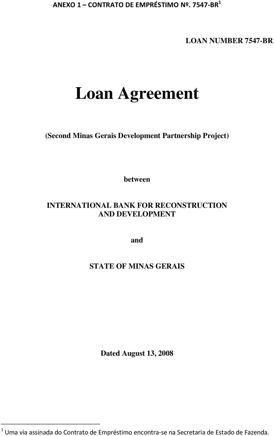 Partnership Project) between INTERNATIONAL BANK FOR RECONSTRUCTION AND DEVELOPMENT
