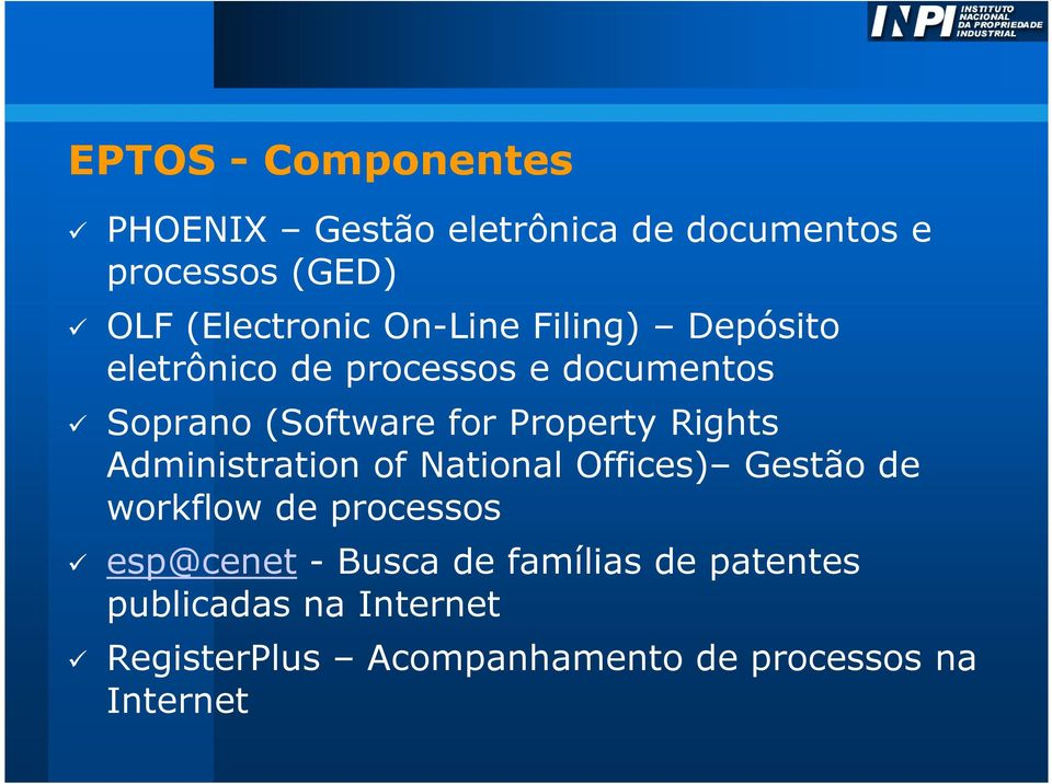 Rights Administration of National Offices) Gestão de workflow de processos esp@cenet - Busca