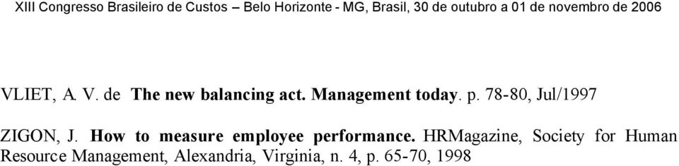 Management today. p. 78-80, Jul/1997 ZIGON, J.