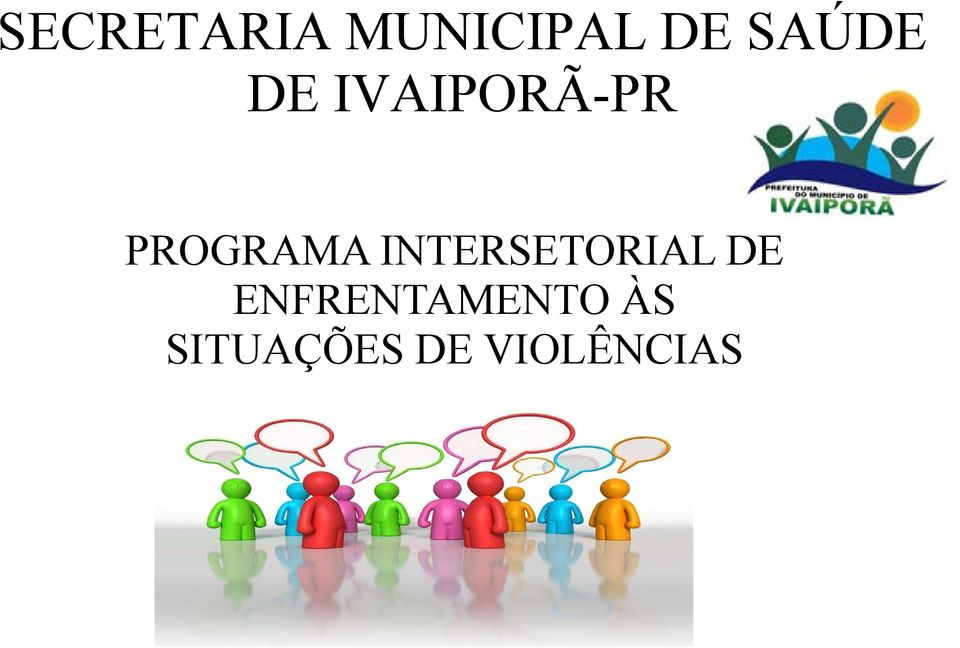PROGRAMA INTERSETORIAL DE