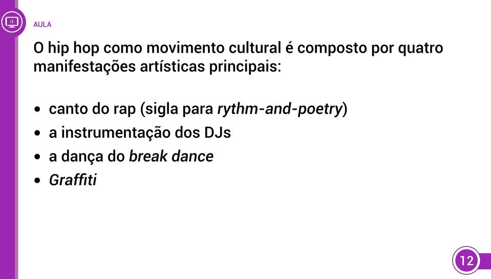 canto do rap (sigla para rythm-and-poetry) a