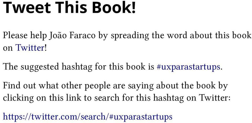 The suggested hashtag for this book is #uxparastartups.