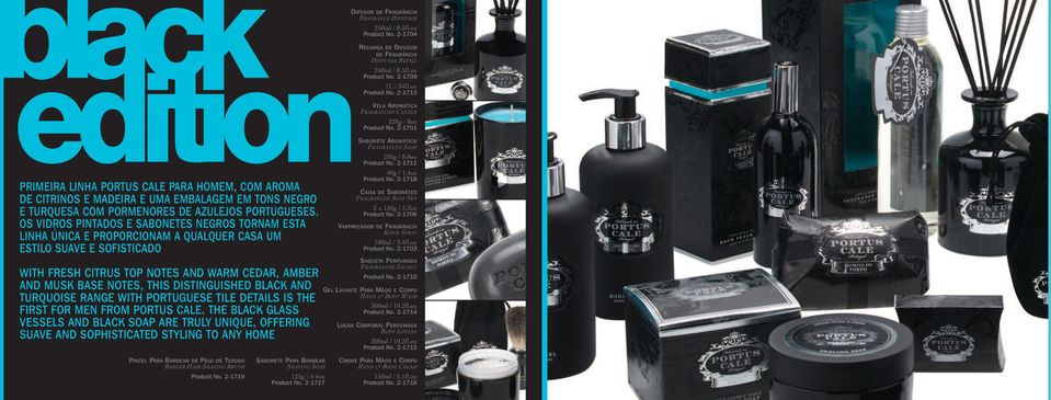 DISTINGUISHED BLACK AND TURQUOISE RANGE WITH PORTUGUESE TILE DETAILS IS THE FIRST FOR MEN FROM PORTUS CALE.