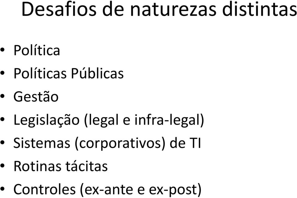 e infra-legal) Sistemas (corporativos) de