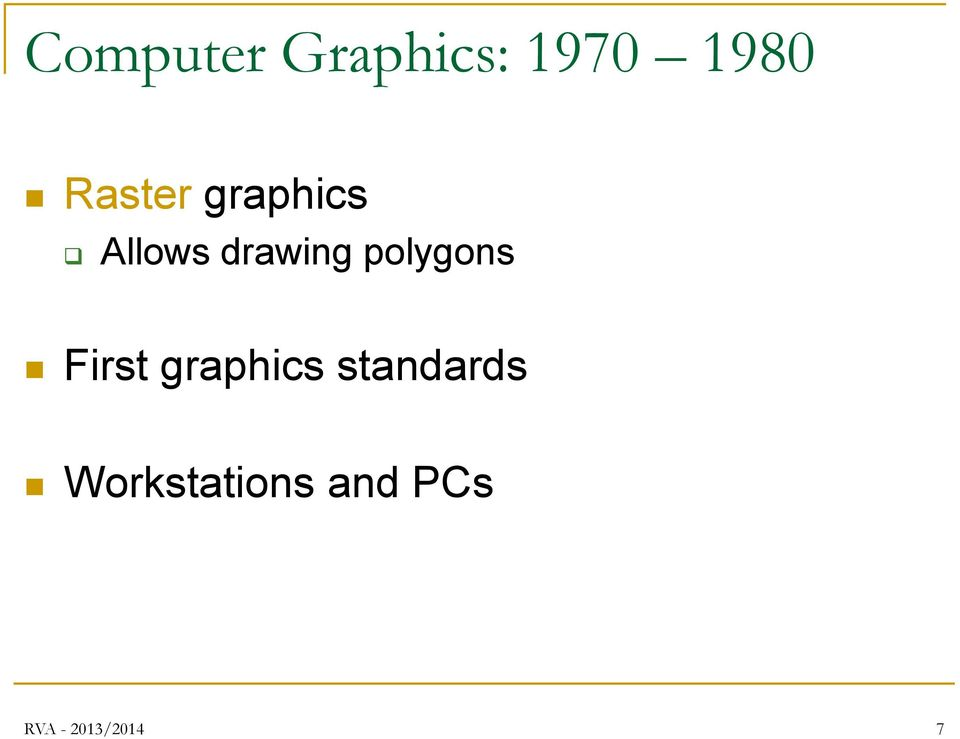 polygons First graphics