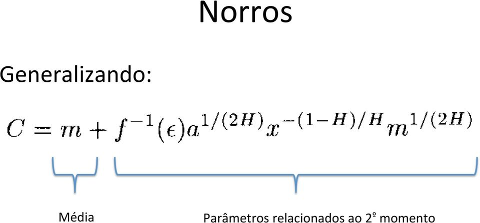 requirement C increa er than Média linearly in m Parâmetros so that relacionados a multiplexing ao 2 gain º momento ned by using links with higher capacity.