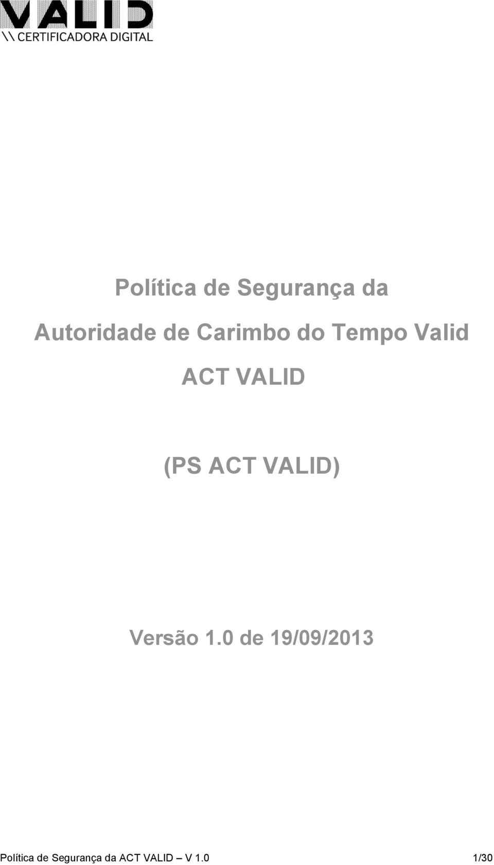Tempo Valid ACT VALID (PS