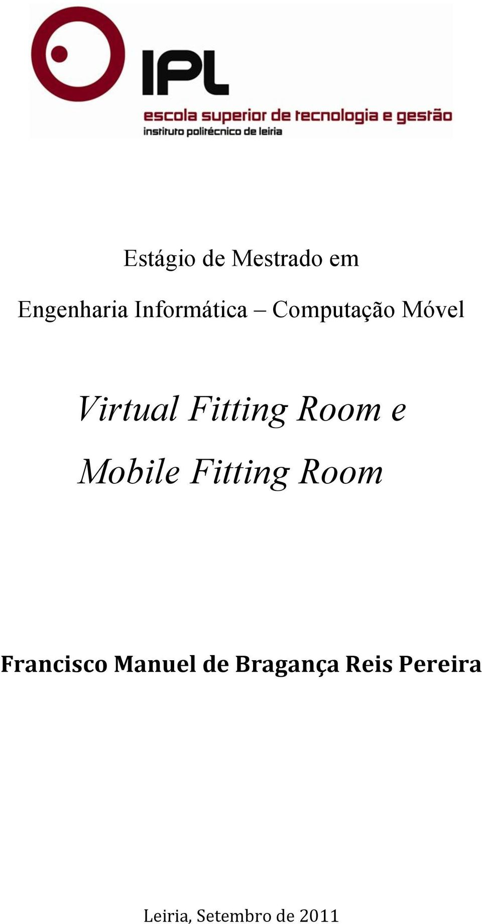 Fitting Room e Mobile Fitting Room
