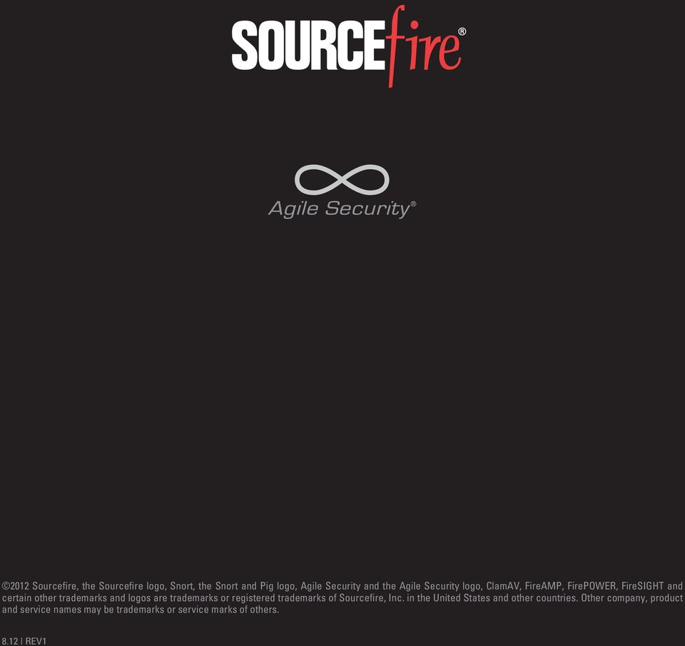 logos are trademarks or registered trademarks of Sourcefire, Inc.